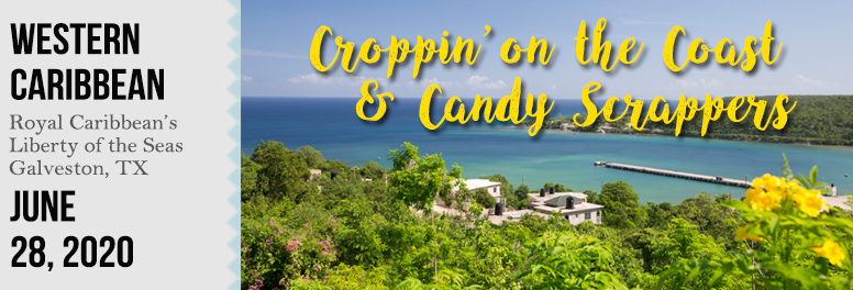 Croppin' on the Coast + Candy Scrappers - June 2020