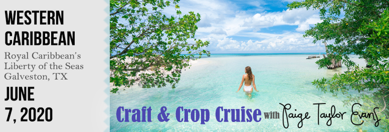 Craft & Crop Cruise with Paige Evans - June 2020