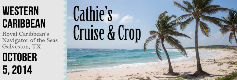 Cathie's Cruise & Crop  October 2014